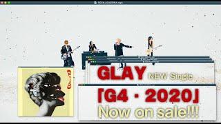GLAY『G4・2020』SPOT