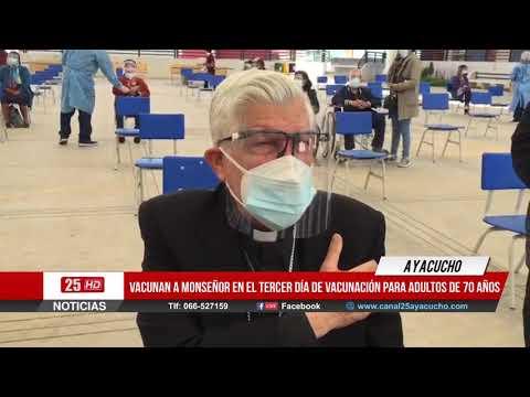 Monseñor es Vacunado contra la COVID-19 | Ayacucho |