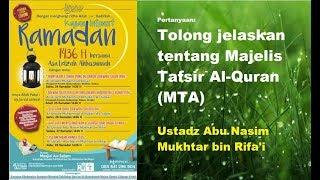 Majlis Tafsir Al Quran (MTA) - Ustadz Abu Nisam Mukhtar Bin Rifa'i