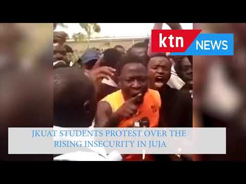 JKUAT closed indefinitely as students protest over cases of insecurity in Juja