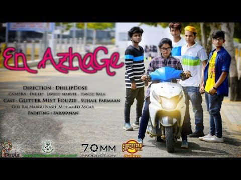 EN AZHAGE Tamil Album Video Song 2018