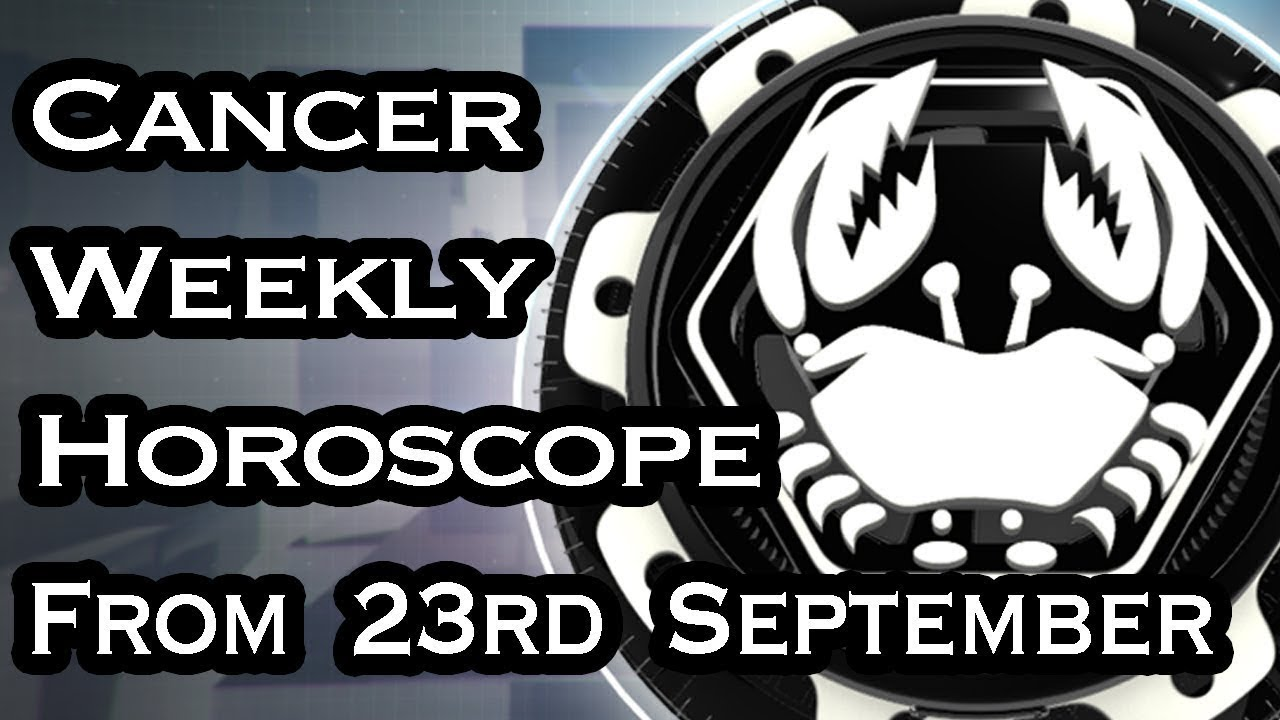 Cancer Weekly Horoscope 7 - 13 October, 12222