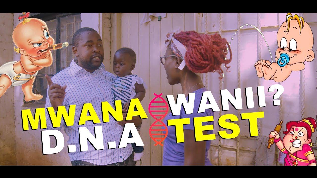 Download Mwana Wani ? DNA TEST