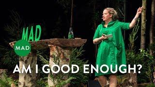Am I Good Enough?   Kamilla Seidler