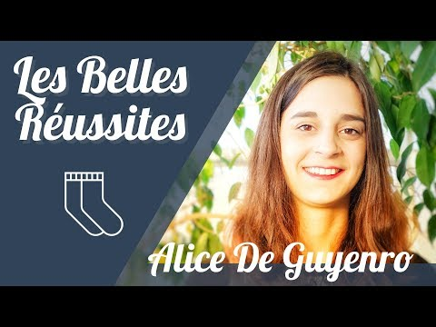 Les Belles Réussites : Alice de Guyenro