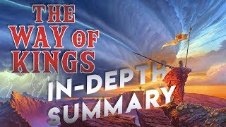 The Way of Kings | In-Depth Summary