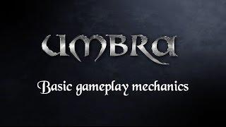 Basic Gameplay Mechanics Official Trailer - Umbra