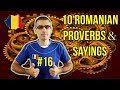 10 ROMANIAN PROVERBS AND SAYINGS #16