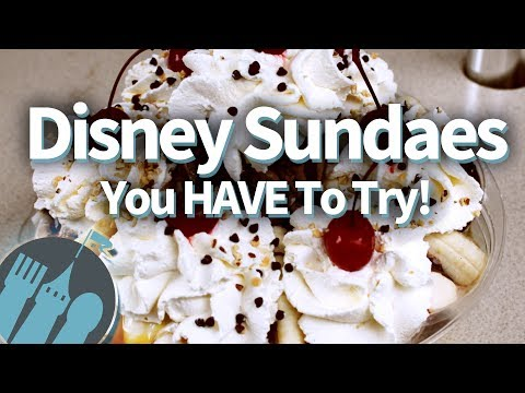 Ultimate Disney Sundaes You HAVE To Try!