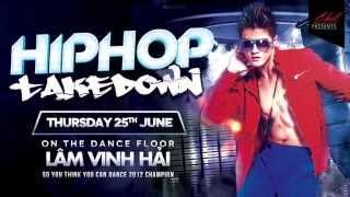 HIPHOP Take Down - Lâm Vinh Hải (Teaser)