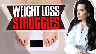 Weight Loss Struggles