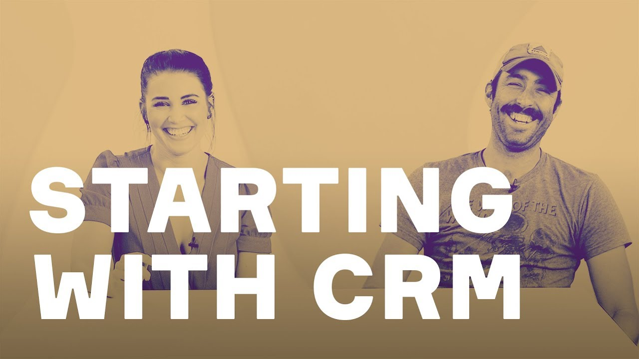 How to get started with CRM?