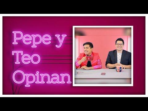 Pepe & Teo Opinan | Mario Bautista | Caeli | Margarita Zavala | Fernanda Familiar