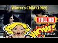 [ [WOW!] ] No.60 @L'enfant de l'hiver (1989) #The8791qsgrj
