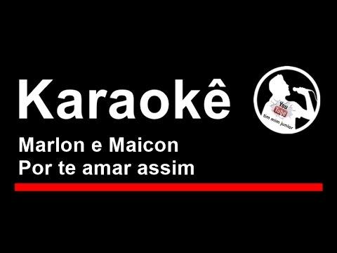 Marlon e Maicon Por te amar assim Karaoke