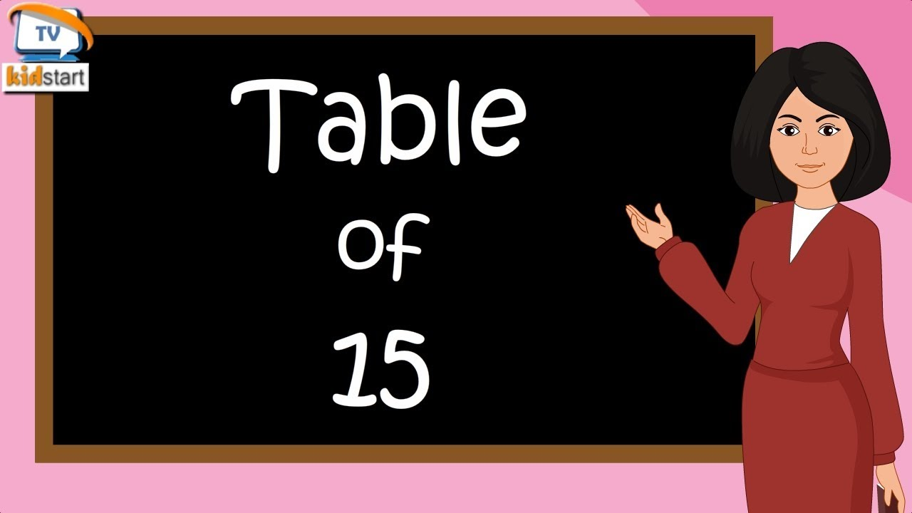 Download Table of 15  | Rhythmic Table of fifteen | Learn Multiplication Table of 15 x 1 = 15 | kidstartv