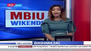 MBIU WIKENDI [2]: Lalama za Kiunjuri, Wadau wajadili mbinu za biashara EAC