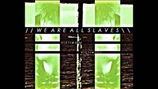 WeAreAllSlaves - Victim 5025
