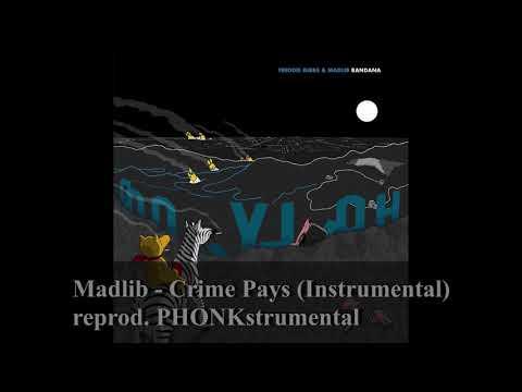 Freddie Gibbs & Madlib – Crime Pays (Instrumental) [reprod. PHONKstrumental]