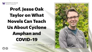 Jesse Oak Taylor: What 'Environmental Humanities' Teach Us: Cyclone Amphan, COVID-19, & Collectivity