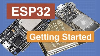 Introduction to ESP32 - Getting Started