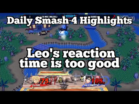 Daily Smash 4 Highlights: Leo's reaction time is too good