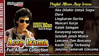 asep-irama-full-album-collection-dangdut-jadul-populer-nostalgia-80an90an