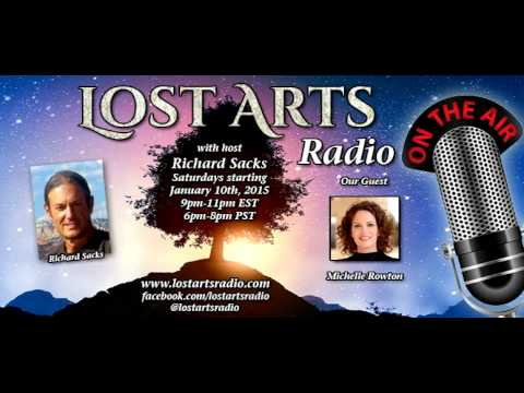 Lost Arts Radio Show #24 (6/20/15) - Special Guests Michelle Rowton and Paul Connett