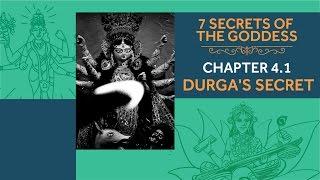 Video 7 Secrets of the Goddess: Chapter 4.1 - Durga's Secret download MP3, 3GP, MP4, WEBM, AVI, FLV Juli 2018