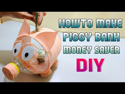DIY, How to make a Piggy Bank money saver by Plastic bottle