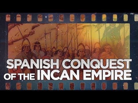 Spanish Conquest of the Incan Empire