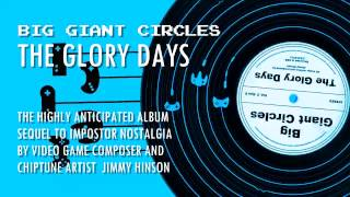 "Big Giant Circles - The Glory Days: ""The Glory Days"""