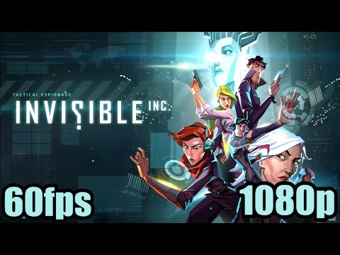 Invisible Inc. Gameplay - Action Indie Strategy Spy Game 1080p 60fps Let's play