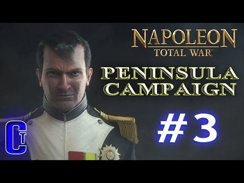Napoleon:Total War | Penninsula Campaign (Part 3) - Slapping French people