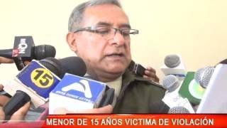 MENOR DE 15 AÑOS VICTIMA DE VIOLACIÓN