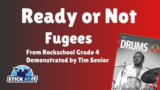 Ready Or Not | Fugees | Rockschool | Grade 4 | Drums