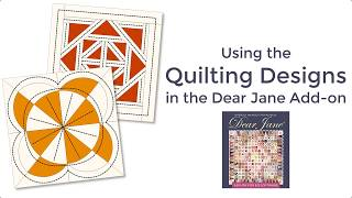 Using the Quilting Design in the Dear Jane Add-on (Video)