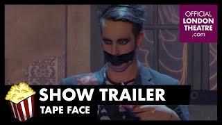 Trailer: Tape Face