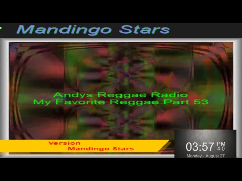 Andys Reggae Radio-My Favorite Reggae Part 53