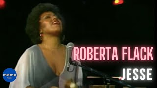 Watch Roberta Flack Jesse video