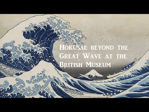 Exhibition Review – Hokusai: beyond the Great Wave at the British Museum