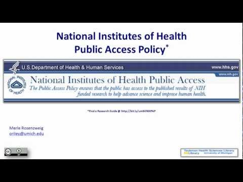 National Institutes Of Health Public Access Policy (Full Lecture)