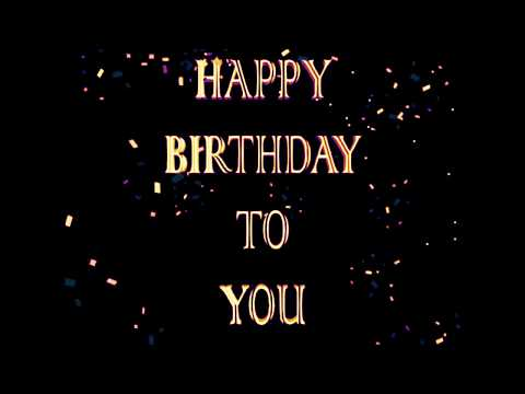 HAPPY BIRTHDAY TO YOU ANIMATION VIDEO GREETINGS WHATSAPP STATUS ECARDS PICTURES LATEST 2018