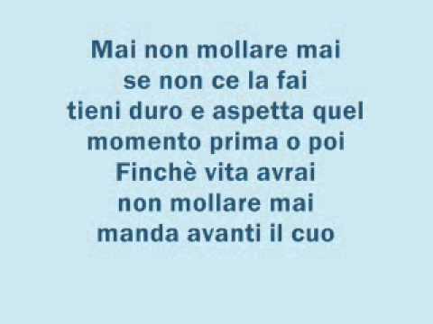Gigi D'Alessio - Non mollare mai +testo