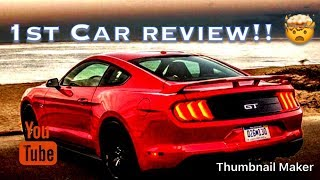 1st Car review!! 2017 Mustang GT 5.0