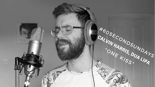 Calvin Harris, Dua Lipa - One Kiss (Cover)