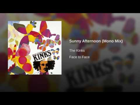 Sunny Afternoon (Mono Mix)