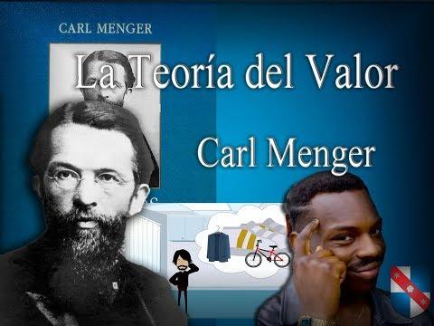 La teoría del valor | Carl Menger