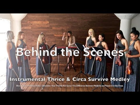 Behind the Scenes: Instrumental Thrice & Circa Survive Medley (Arr. by Summer Swee-Singh)