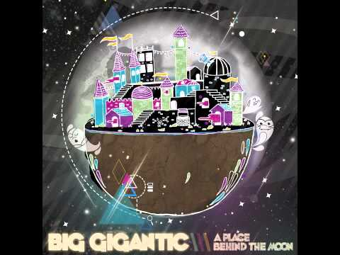 Big Gigantic- Sky High